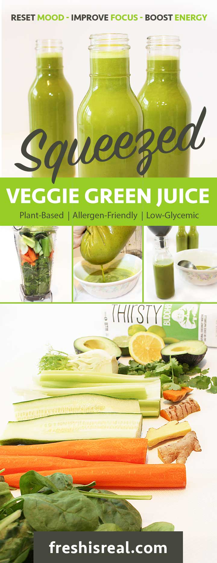 Easy, Nutrient-Dense, Mood Boosting Squeezed Veggie Green Juice Recipe. Ideal breakfast and snack, as it will not spike your blood sugar. Chantal | freshisreal.com