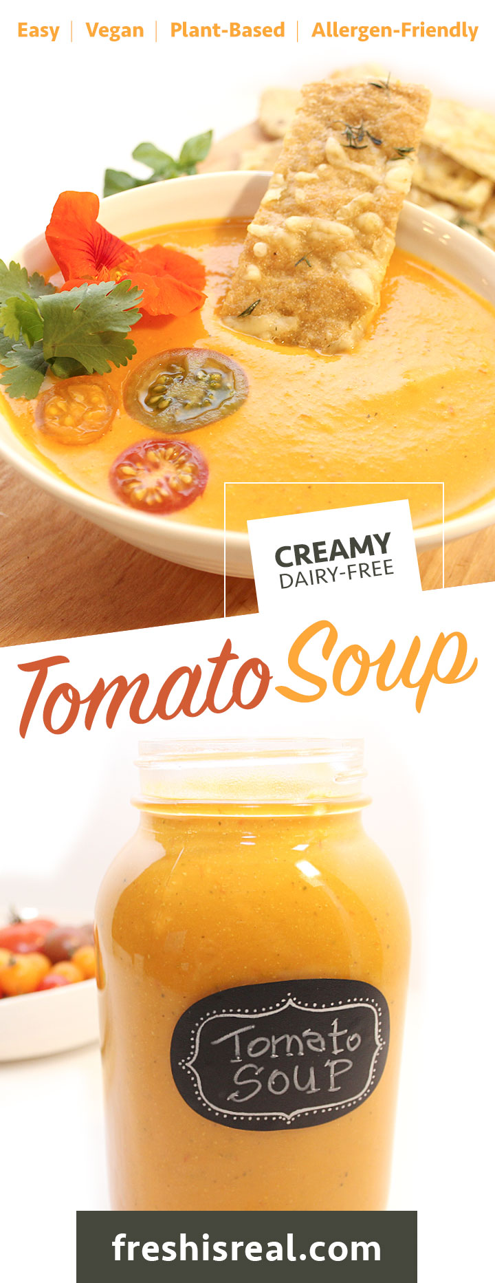 This delicious Easy Dairy-Free Vegan Creamy Tomato Soup is rich, flavourful, and simple to make. Tested and approved by kids, completely allergen-friendly - freshisreal.com
