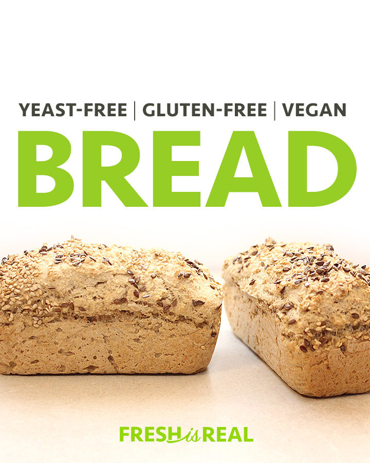 Yeast Free Gluten Free Vegan Bread Recipe Freshisreal Com