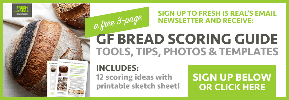 Fresh is Real Freebie: button to download FREE 3-page GF Bread Scoring Guide with templates and printable sketch sheet.
