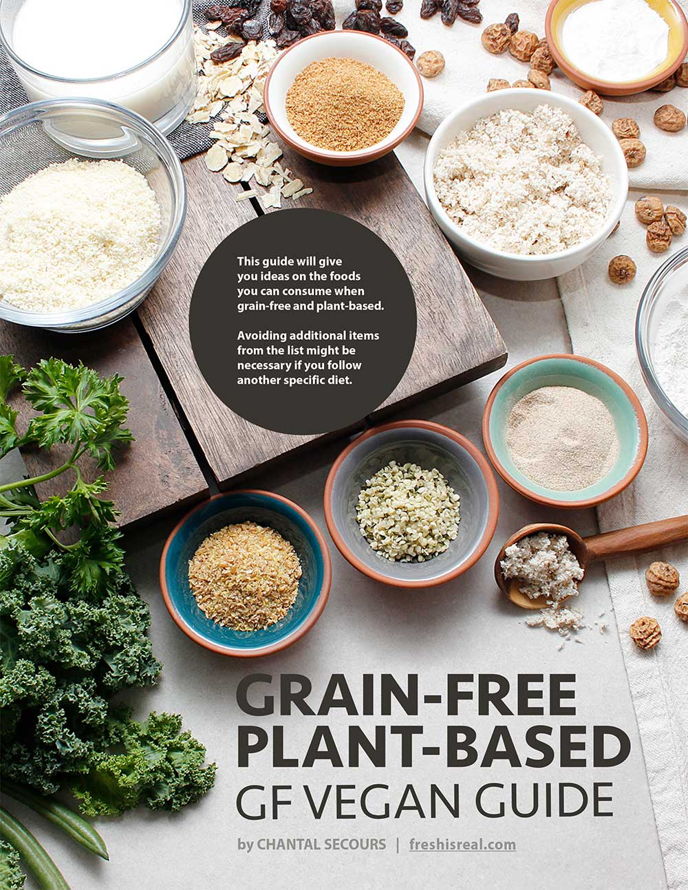 Cover of Grain-Free Plant-Based Guide by Chantal at freshisreal.com